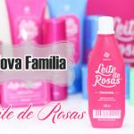 Publi: Nova familia de produtos Leite de Rosas
