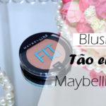 Resenha: blush tão eu! FIT me Maybelline