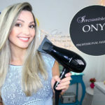 Resenha: secador ONIX Irresistible me hair