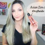 Resenha: Orofluído Ásia Zen Elixir   sérum antifrizz