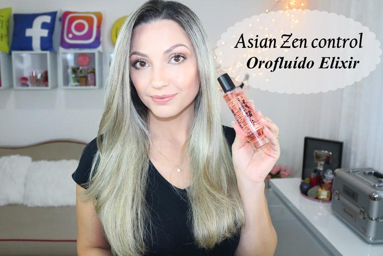 Resenha: Orofluído Ásia Zen Elixir | sérum antifrizz