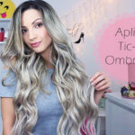 Aplique Ombre Hair tic-tac Irresistible Me: aplicação, matização e tudo mais